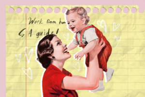 Momhood_Guide_work from home