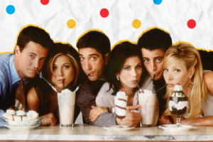 Friends_TV Series_Nostalgia_Relationships