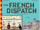 the french dispatch wes anderson movie poster